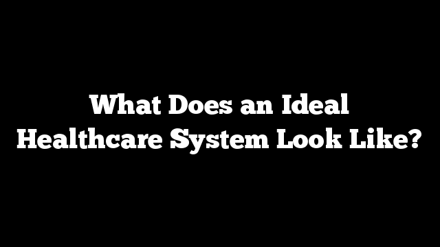 ideal healthcare system Health & care countrywide/large  of our technology make it ideal for research based  unified health information system is trusted by leading healthcare.